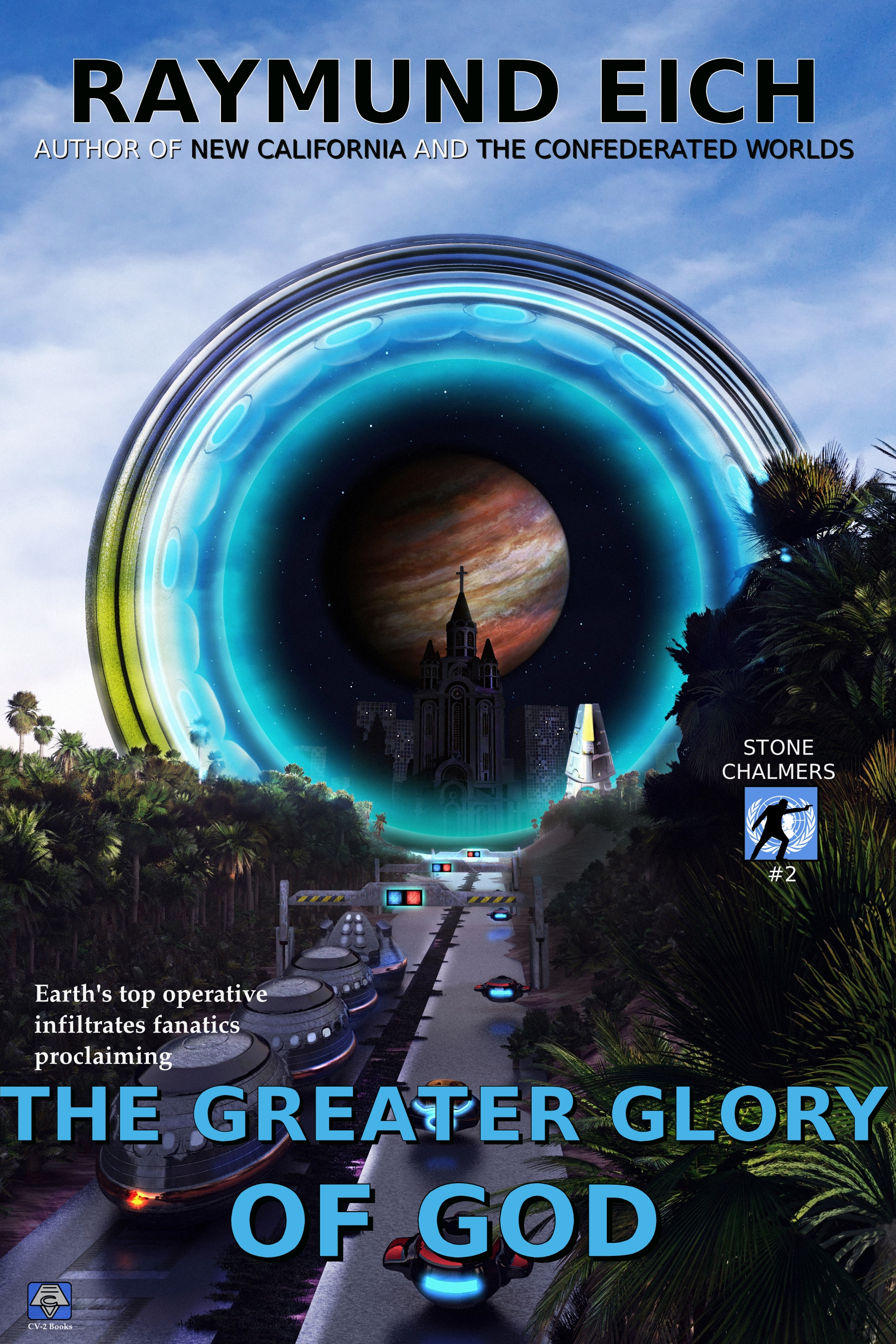 The Greater Glory of God (Stone Chalmers Book 2)