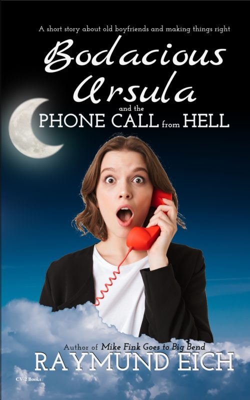 Bodacious Ursula and the Phone Call from Hell